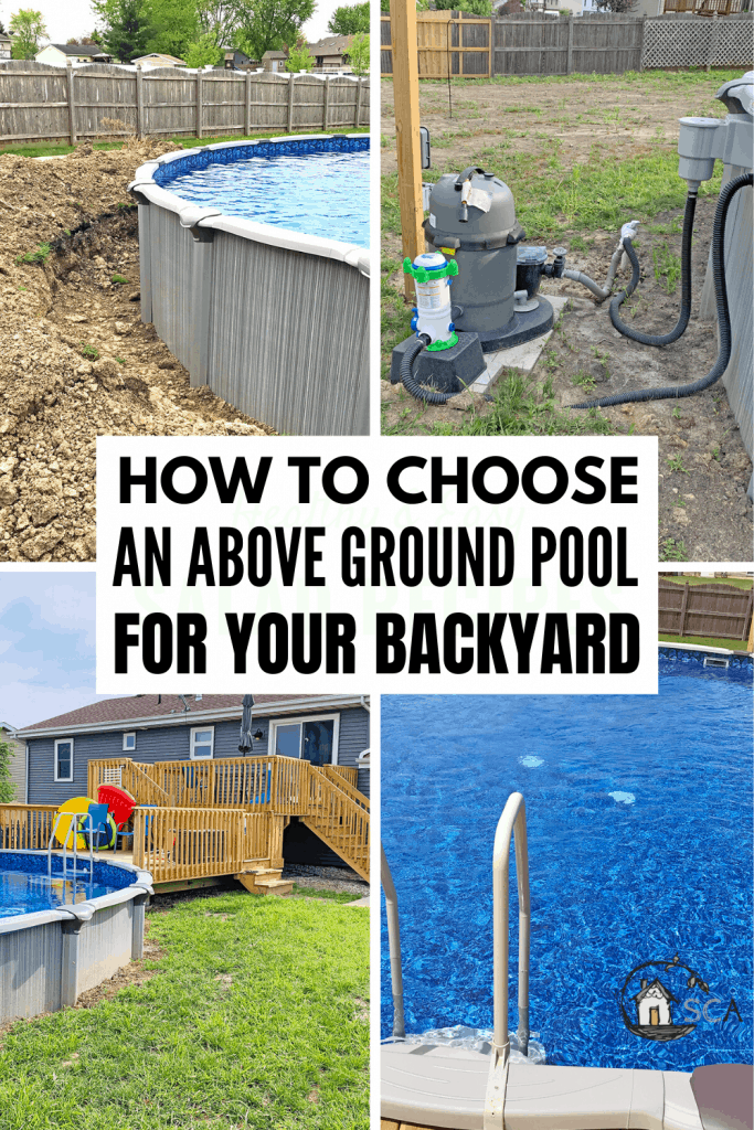 collage of pool installation with text how to choose an above ground pool